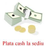 Plata cash la sediul Kreativshop.ro